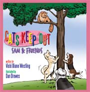 Cats Keep Out: Sam & Friends